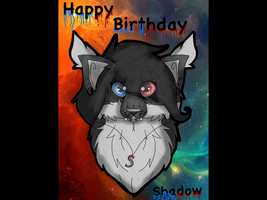 Happy late birthday picture shadow by SparkyVividGalaxy