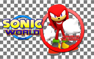 Climb around the world with Knuckles! by Nibroc-Rock