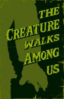 The Creature walks among us-2 by 4gottenlore