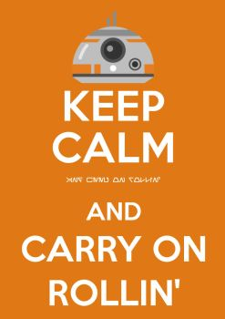 Keep Calm and Carry On Rollin' by DJToad