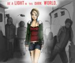 Be a light in this dark world! by C1BA