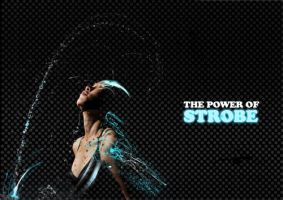 The Power of Strobe by kenyin