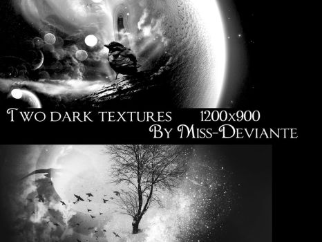 Two large dark textures by Miss-deviantE