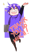 Thank you so much! by Fruitloop-chan