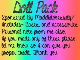Doll Pack by MaddieLovesSelly