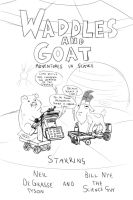 Waddles and Goat: Adventures in Science by Finglonger