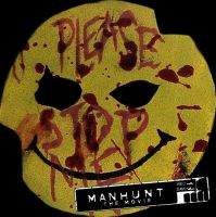 MANHUNT The Movie - Ad. 2 by IvanKing