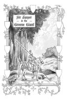 Sir jasper and the Greene Giant by soonergriff