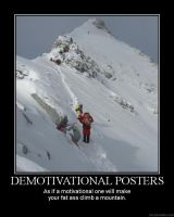 Demotivational Posters- by DeMotivationalMuch