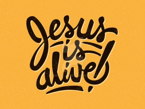 Jesus Is Alive by Emberblue