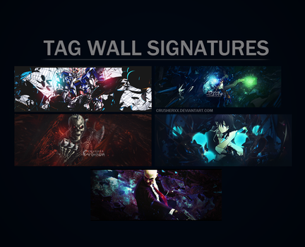 Crusher's Tag Wall Signatures by CrusherXx