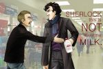 """This is NOT about the milk, Sherlock."" by Timekeeper101"