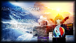 AlaxanderTheGreat and Melisa131 Bro/Sis Forever by BCMmultimedia