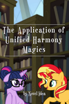 The Application of Unified Harmony Magics Cover by MLP-NovelIdea