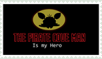 The Pirate Cove Man is my hero- stamp by ThePirateCoveMan