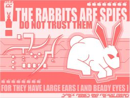 THE RABBITS ARE SPIES by nuke22