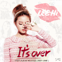 Lee Hi - It's Over by Hailoez