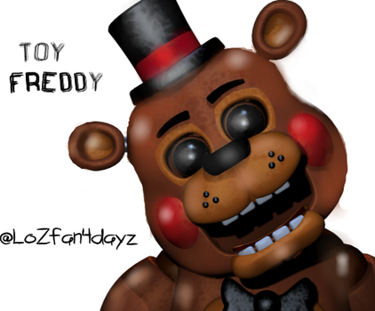 Toy Freddy~MY EDIT by LoZfan4Dayz
