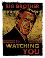 George Bush is Watching You by dhil36