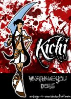 Kichi - What Have You Done by smileys-4-eva