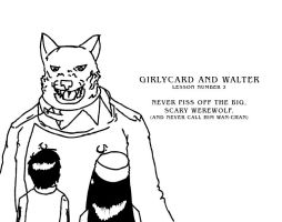 Girlycard and Walter Lesson 2 by McMonster-Ridgeback
