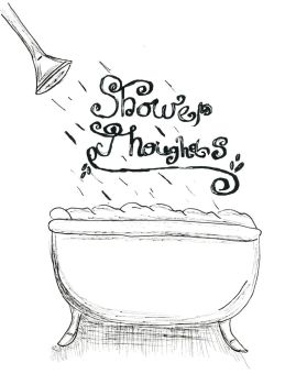 Shower Thoughts Doodle by AlwysbCreative