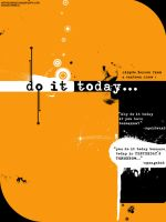 Do it today... by donkolondoy