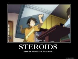 Steroids. by ThisOneNarutoFreak