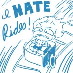 I Hate Rides by LittleTribe