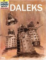 The How And Why Book Of Daleks by RobertHack