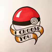 Pokemon I Choose You.  by darthpanda18