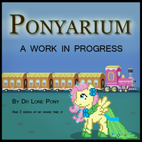 Ponyarium The really really rough build by DrLonePony