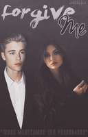 Forgive Me - Janchesca by finneganharries