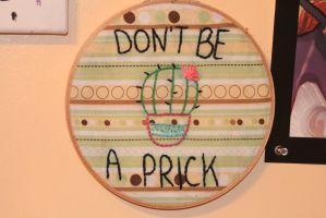 Don't be a prick hoop by Autumn--Storm