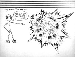 Curly-Haired Stick Man in: EXPLOSION! by Sheighness