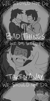 We Should Not Do BAD THINGS by StarlightCandy