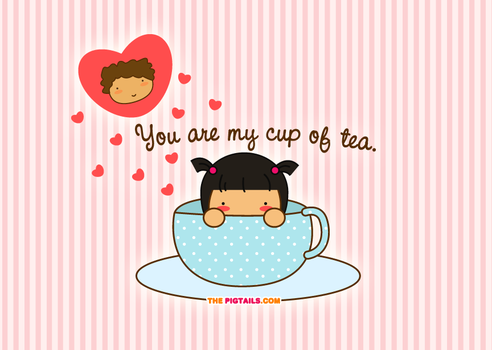 You're my cup of tea by jazgirl