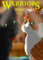 Hollyleaf's Story Fan Book Cover by TheWolfPack15