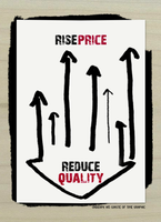 Rise Price  Reduce Quality by underpk