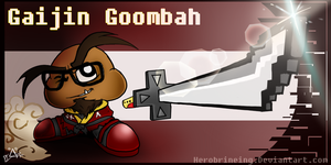 The Gaijin Goombah by Herobrineing