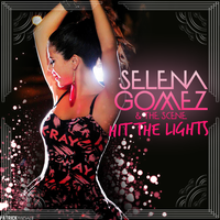 Selena Gomez - Hit the Lights by JuaanR