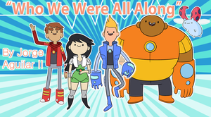 Who We Were All Along [BRAVEST WARRIORS SONG] by NeoTonic-Productions