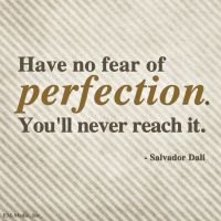 Quote - Perfection by rabidbribri