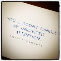 Instagram - Dwight Schrute - Undivided Attention by MShades