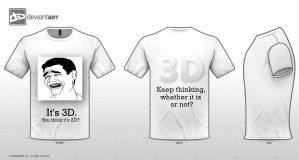 3D T-shirt. Bitch Please? by MrTechnoholic