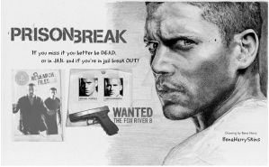 PRISON BREAK...Don't Miss It by BenavolutionArt