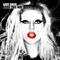 Born This Way  Re-Release Edit by IoannisCleary