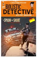 Dirk Gently A SPOON TO SHORT #1 by RobertHack