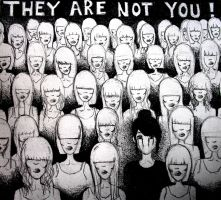 they are not you by Mafin10