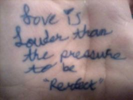 Love is louder than the pressure to be 'Perfect' by bluemoonfairy99